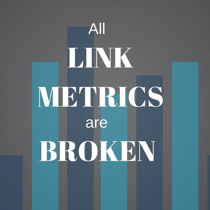 All Link Metrics Are Broken #linkbuilding #seo