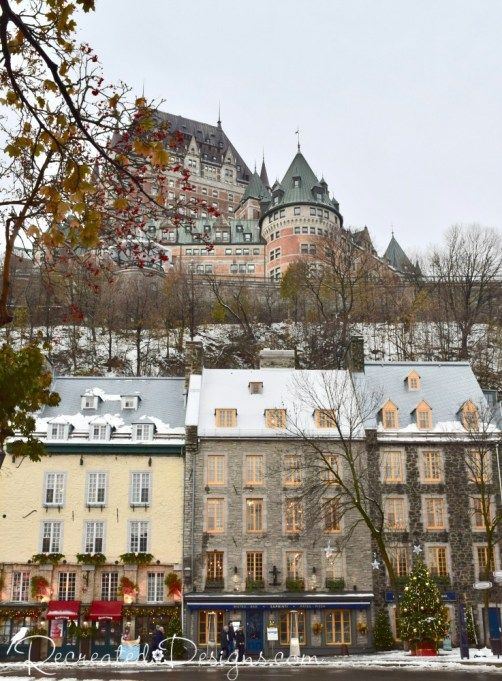 The Incredible Beauty of Old Quebec City - Chateau Frontenac from Lower Town