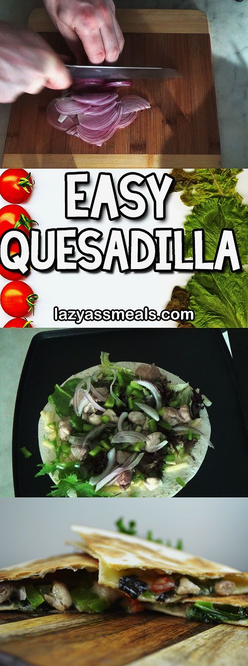 Delicious and easy chicken quesadilla recipe. Perfect for a cooked lunch! http://lazyassmeals.com/chicken-quesadilla-recipe