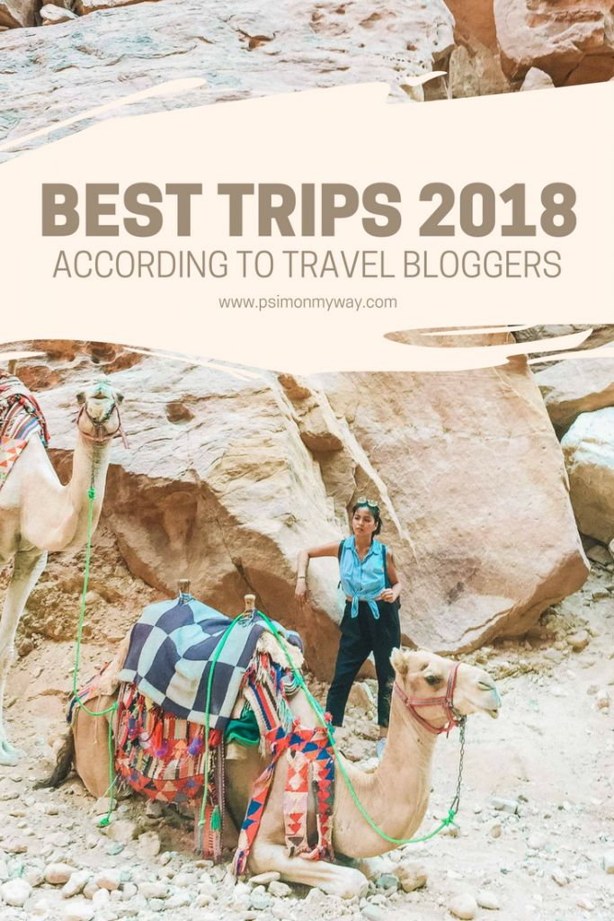 best trips 2018 according to travel bloggers