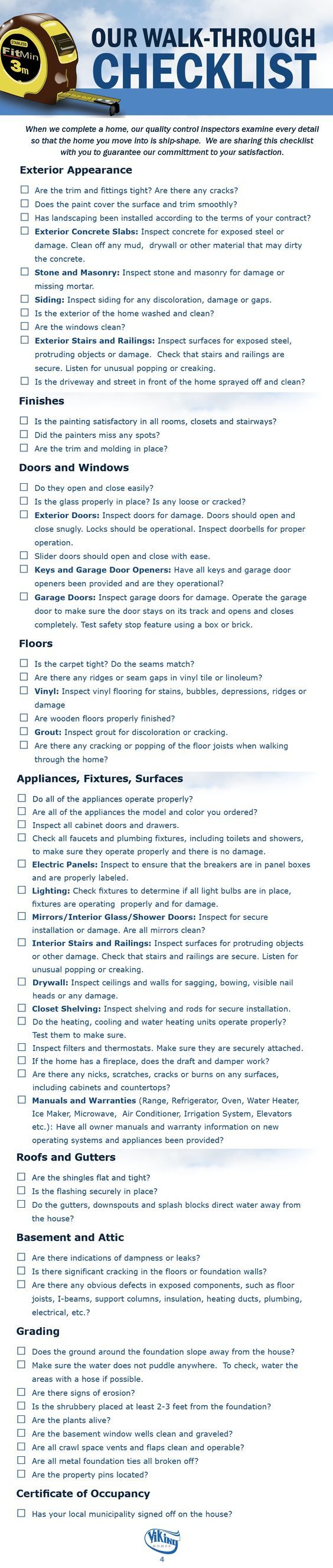 When Viking completes a home, our Quality Control Inspectors examine every detail so that the home you move into is ship-shape. We're sharing Our Walk-Through Checklist to guarantee that you'll be fully satisfied with your new Viking home!: