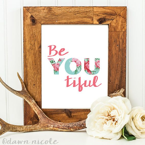 BE-YOU-TIFUL PRINT   FLORAL PRINT