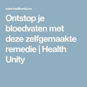 Ontstop je bloedvaten met deze zelfgemaakte remedie | Health Unity