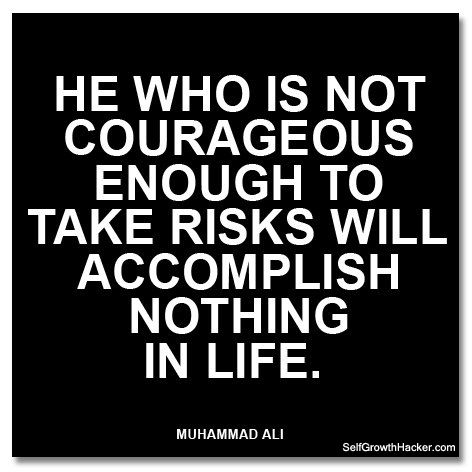 """Self Confidence Quotes - """"He who is not courageous enough to take risks will accomplish nothing in life."""" Get more quotes here: http://www.selfgrowthhacker.com/110-self-confidence-quotes"""