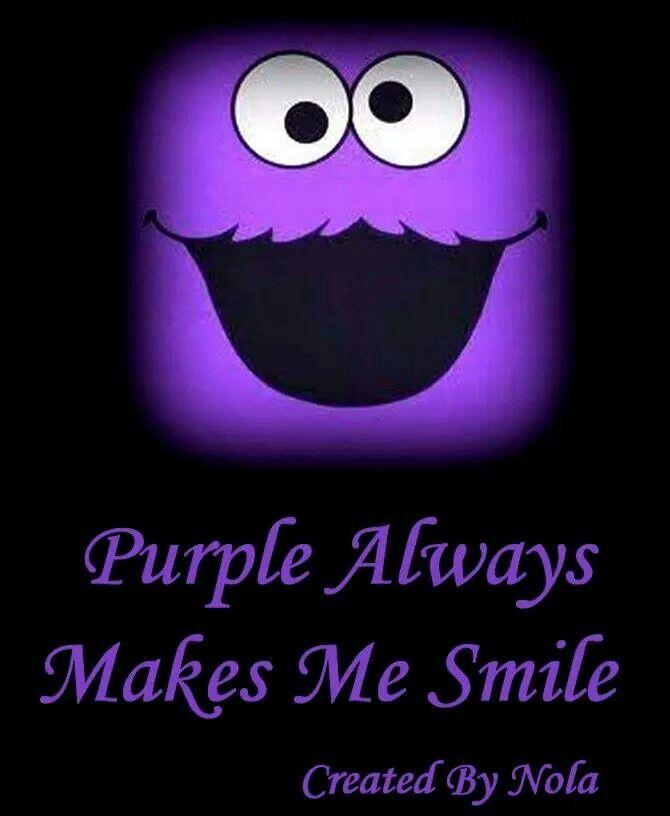 Purple Always Makes Me Smile