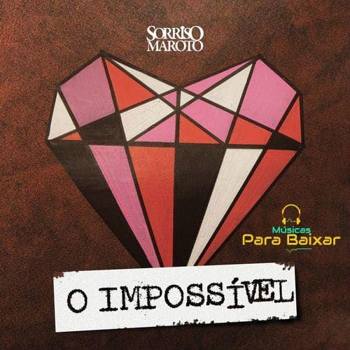 GRATIS O BAIXAR SORRISO CD MAROTO 2012