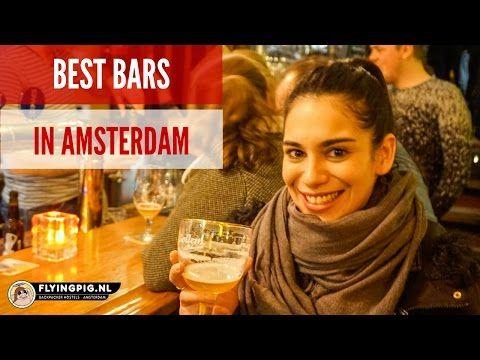 Amsterdam Nightlife: 5 of The Best Bars in Amsterdam - The Hostel Girl