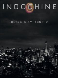 INDOCHINE - Black City Tour 2 | loisiramag.fr