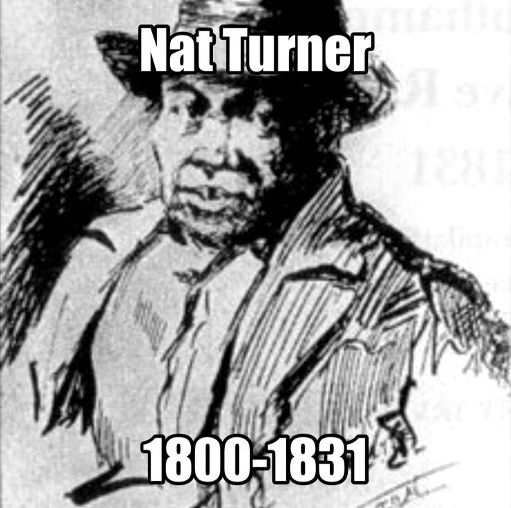 Nat Turner a slave in Southampton County, Virginia. Description from…