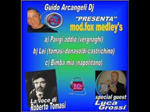MIX a)PARIGI ADDIO b)LEI c)BIMBA MIA - Dj Guido Arcangeli presenta Rober...