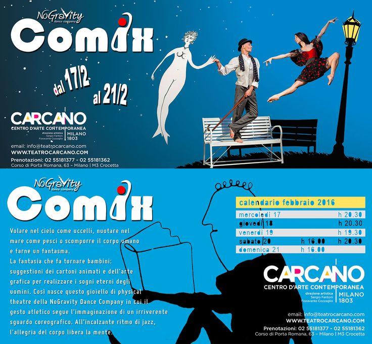 COMIX | NoGravity Dance Company al Carcano da 17 al 21 febbraio 2016