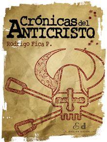 Recopilación de las columnas publicadas durante 10 años, a partir del 2003, por el Anticristo. Un comentarista radical cuyas opiniones insólitas representaron el primer esfuerzo que se hizo en Chile…  read more at Kobo.
