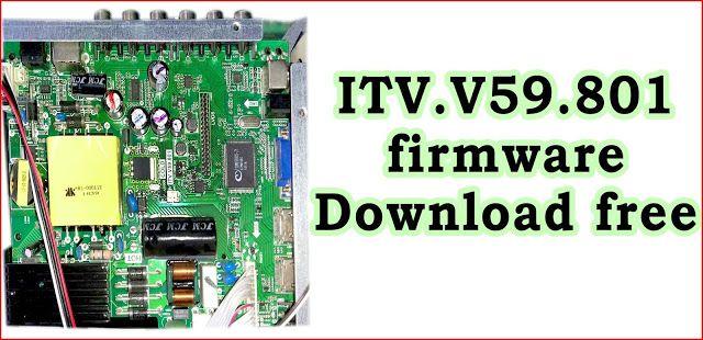 ITV V59 801 firmware downloads USB Updater New Flash File