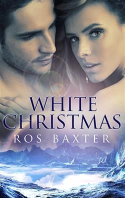 WHITE CHRISTMAS BY ROS BAXTER