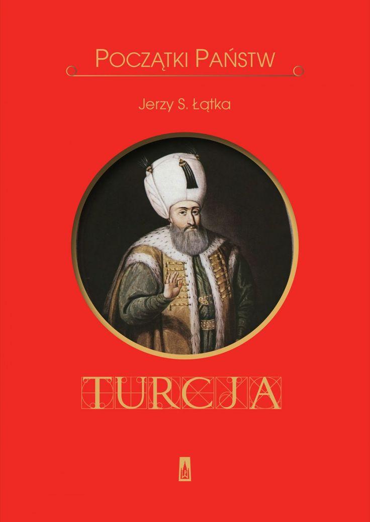 Początki państw. Turcja - Historia - Wydawnictwo Poznańskie
