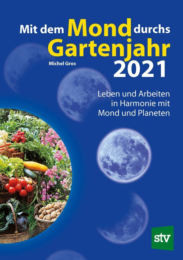 Arbeiten Nach Dem Mondkalender Im Jahr 2021 In 2020 Mondkalender Mond Bucher