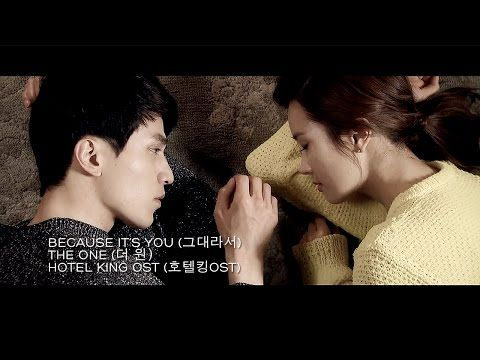 The One - Because It's You (그대라서) [MV] Hotel King OST [ENG+ROM+KOR] - YouTube