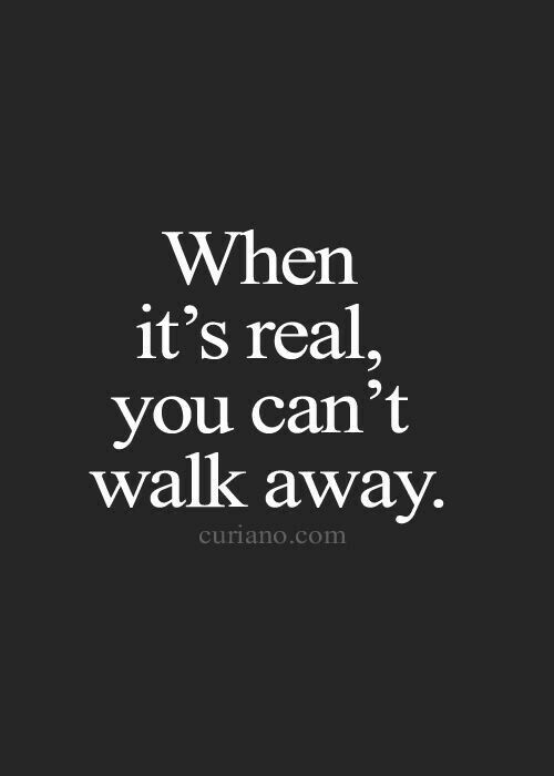 And yet some people walk away so easily...