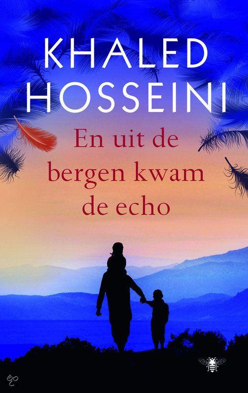 EN UIT DE BERGEN KWAM DE ECHO / Khaled Hosseini