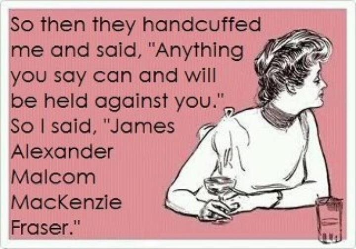 Yes please :) Jamie Fraser from Diana Gabaldon' s Outlander Series