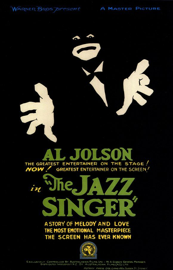 The Jazz Singer, the first talkie - 1927