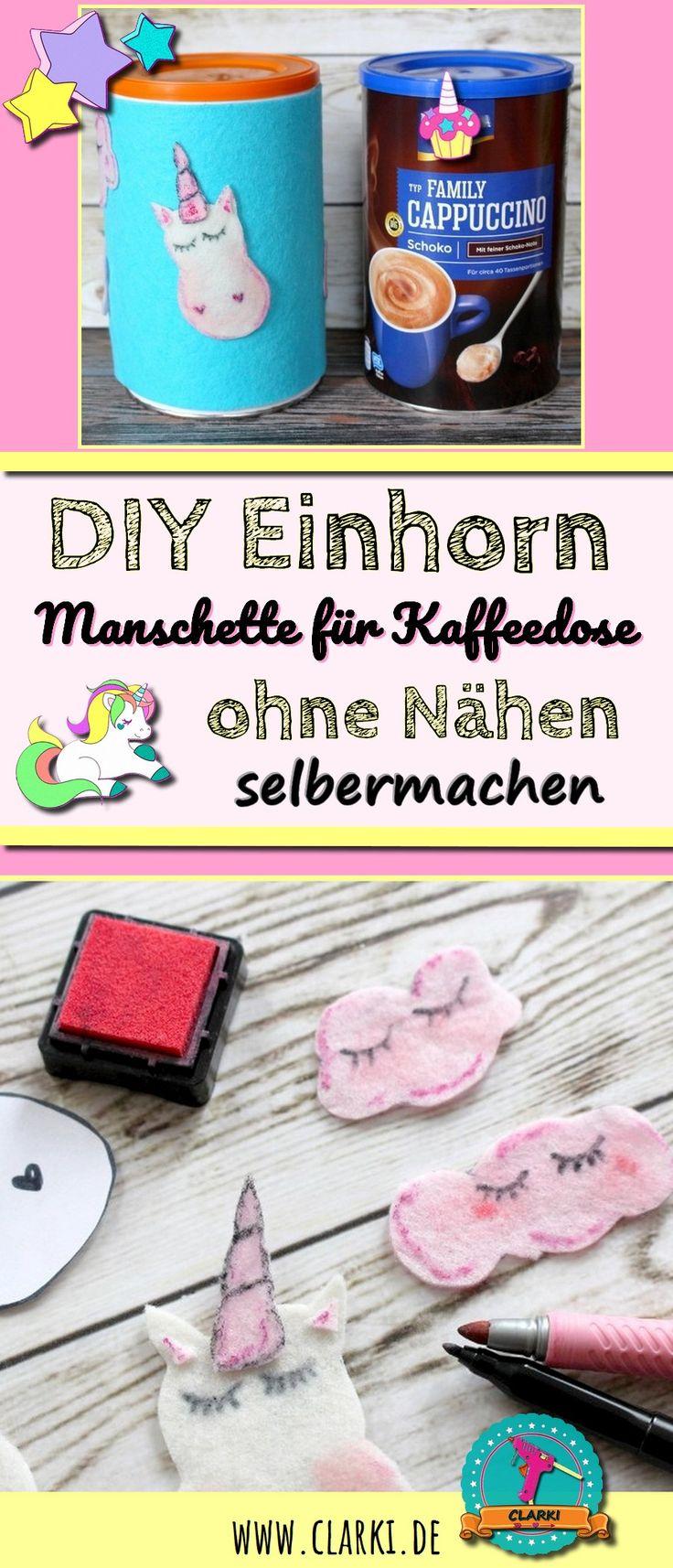 DIY Einhorn Manschette für Kaffeedosen und Gläser ohne Nähen: Aus Filz, Stempelfarbe, Klettband und Co. kannst du ganz leicht eine süße Einhorn Manschette für deine Dosen zaubern.