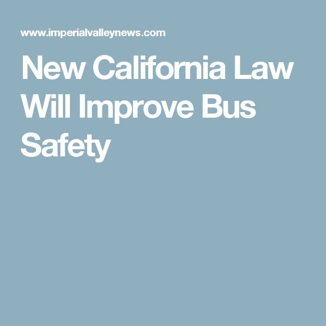 New California Law Will Improve Bus Safety