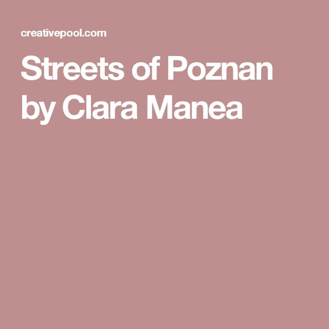 Streets of Poznan by Clara Manea