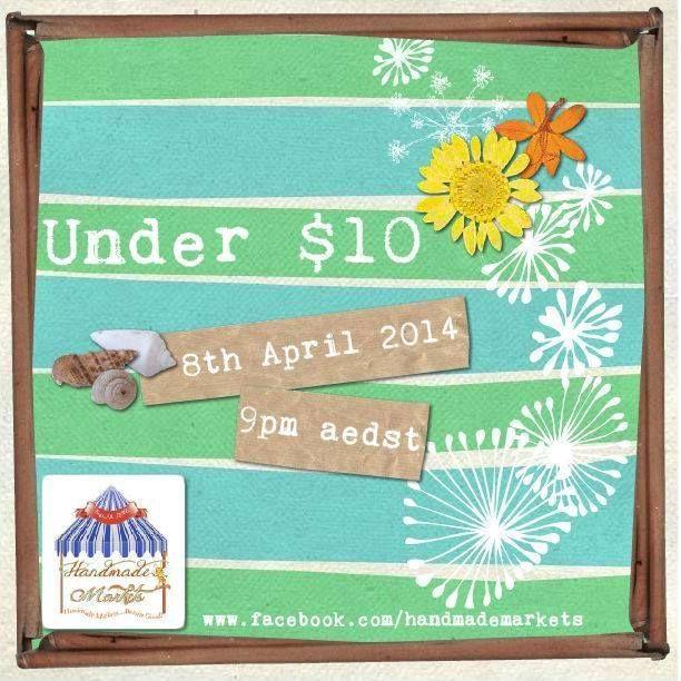 Under $10 Market 8th April 2014