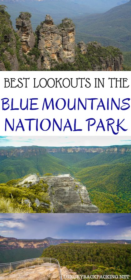 The Best Lookouts In The Blue Mountains National Park , New South Wales, Australia that you cannot miss!