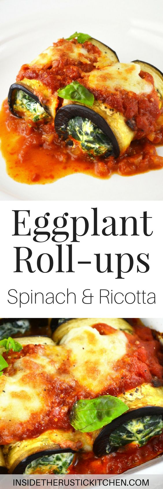 Try these Eggplant Roll-ups stuffed with spinach and ricotta for a lighter and absolutely delicious dinner.