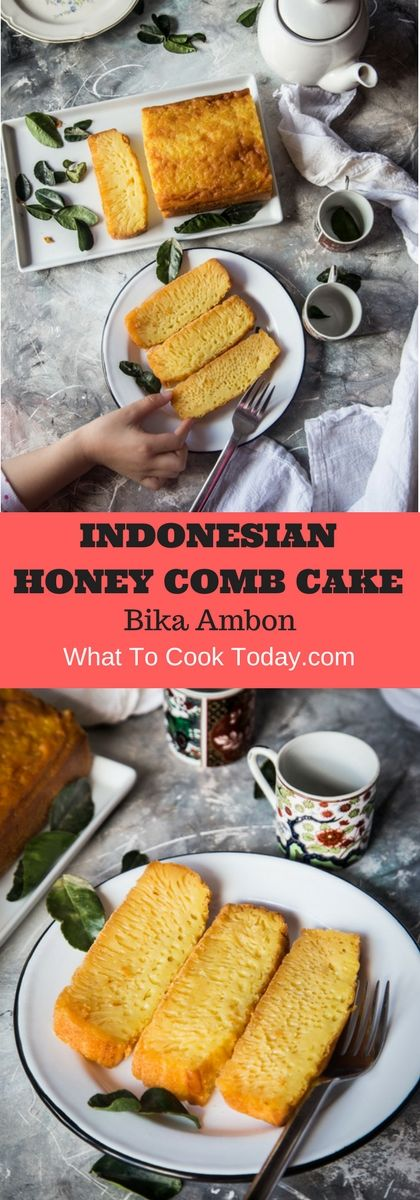 Bika Ambon o rHoney Comb Cake because of how it looks, porous,squishy and rich tasting cake with wonderful aroma from kaffir lime leaves.