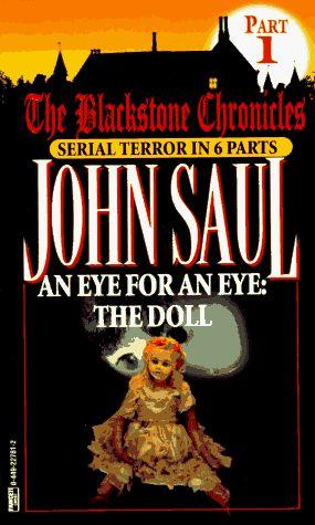 """Eye for an Eye - The Doll (Blackstone Chronicles, No 1)"" av John Saul"