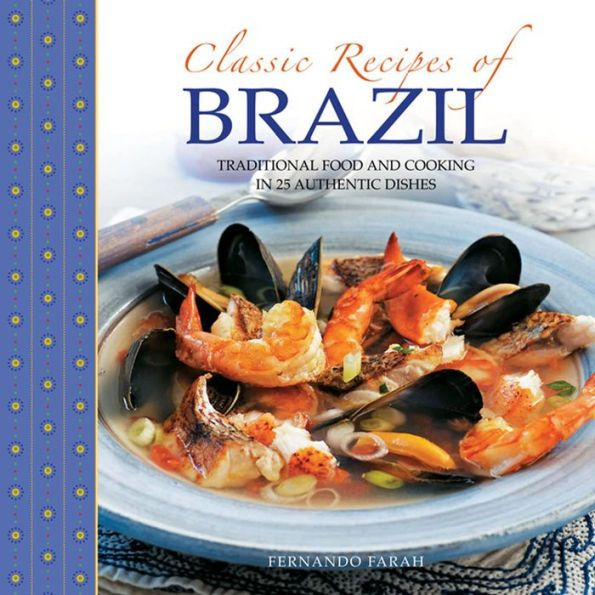 Best 25 brazil traditional food ideas on pinterest traditional classic recipes of brazil traditional food and cooking in 25 authentic dishes forumfinder Images