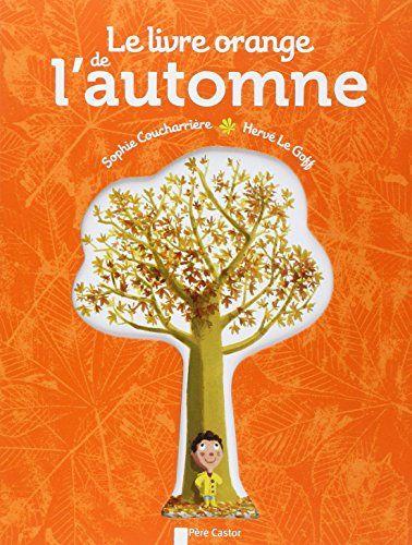 Le livre orange de l'automne de Hervé Le Goff http://www.amazon.fr/dp/208124764X/ref=cm_sw_r_pi_dp_xHD5ub053HC0Q