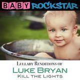 Lullaby Renditions of Luke Bryan: Kill the Lights [CD], 29140046