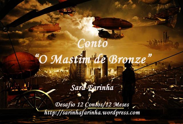"""Short Story """"O Mastim de Bronze"""""""