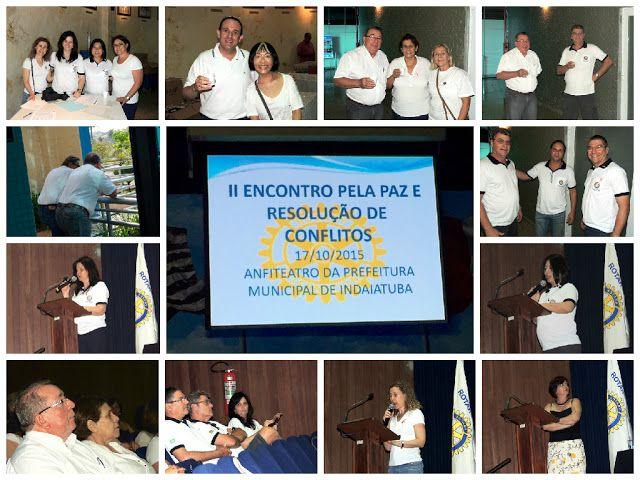Rotary Club de Indaiatuba-Cocaes: II ENCONTRO PELA PAZ E RESOLUÇÃO DE CONFLITOS 17/1...