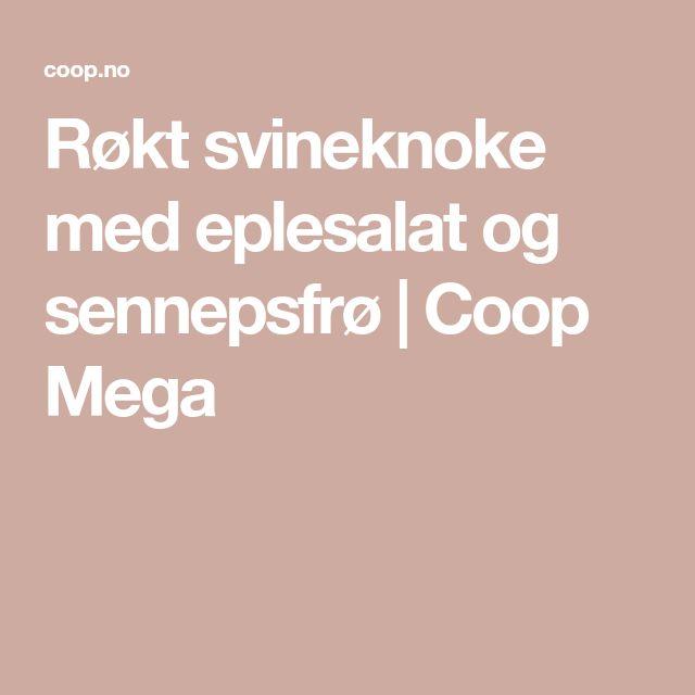 Røkt svineknoke med eplesalat og sennepsfrø | Coop Mega