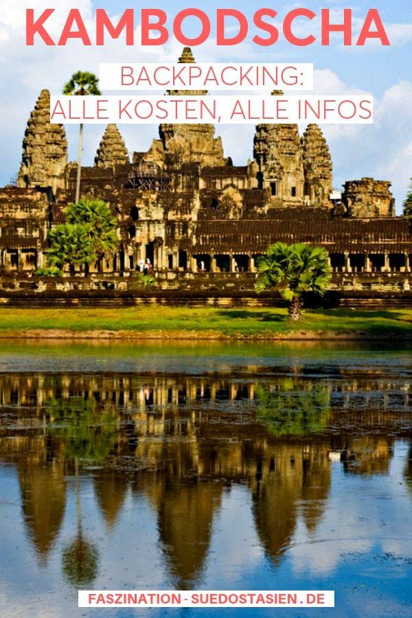 Du planst eine Reise mit dem Rucksack durch Kambodscha? Nachfolgend findest du W…