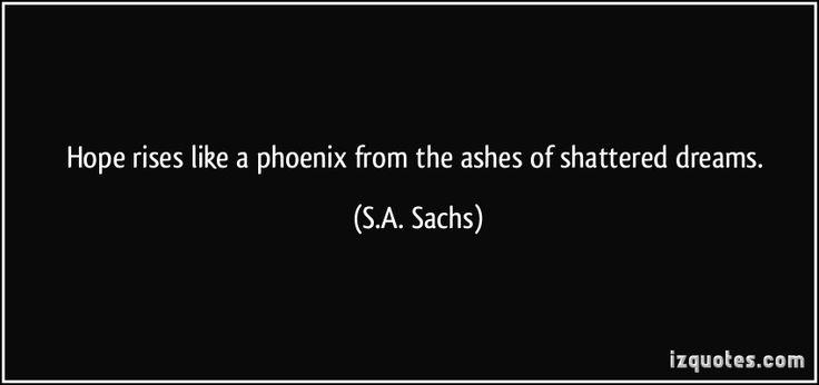 1000+ Phoenix Quotes On Pinterest