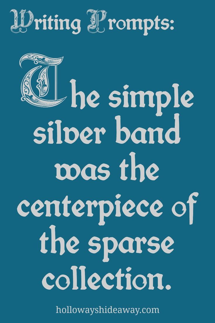 Fantasy Writing Prompts-November 2016-The simple silver band was the centerpiece of the sparse collection.