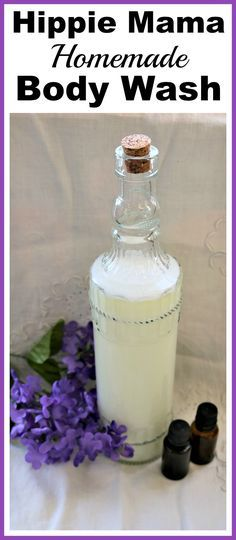 DIY Hippie Mama Homemade Body Wash- It's so easy to make an all-natural homemade body wash! My simple recipe only takes a couple of ingredients, and smells wonderful! | homemade beauty products, essential oils, soap, DIY bath products, make your own beauty products