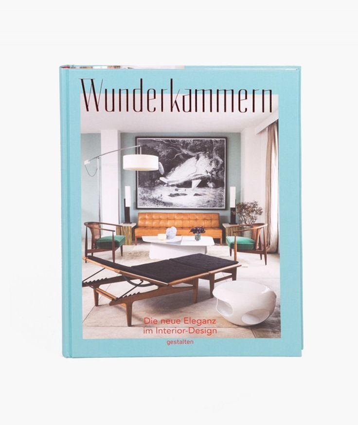 Wunderkammern Die Neue Eleganz Im Interior Design