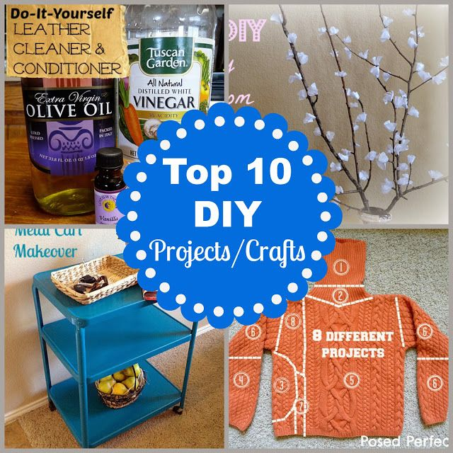Posed Perfection's Top 10 DIY Projects/Crafts of 2013. #up-cycle #thrifting #frugal