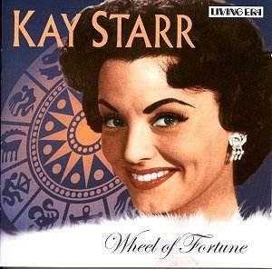 Kay Starr, July 21, 1922 – November 3, 2016