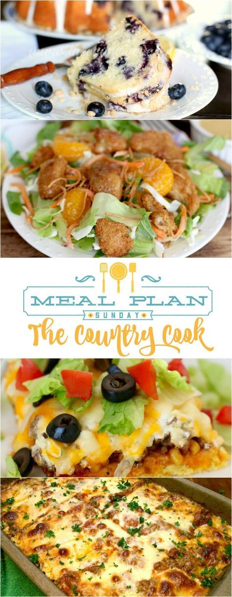 Meal Plan Sunday at The Country Cook. Plan an entire week's meals with all the recipes included! Featured recipes: Cornbread Taco Bake, Best Ever Beef Stew, South Your Mouth Lasagna, Applebee's Oriental Chicken Salad, plus desserts like Blueberry Muffin Cake and Peach Cobbler Cake