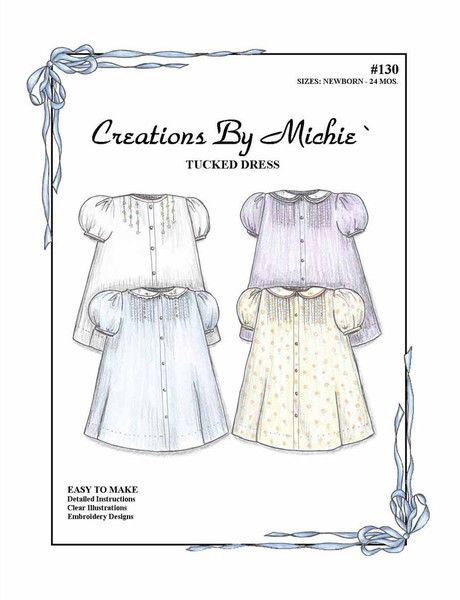 The Tucked Dress may be left plain or finished with tiny tucks, delicate embroidery or appliqué on the front. The neck opening may be finished with a simple band or a Peter Pan collar featuring piping