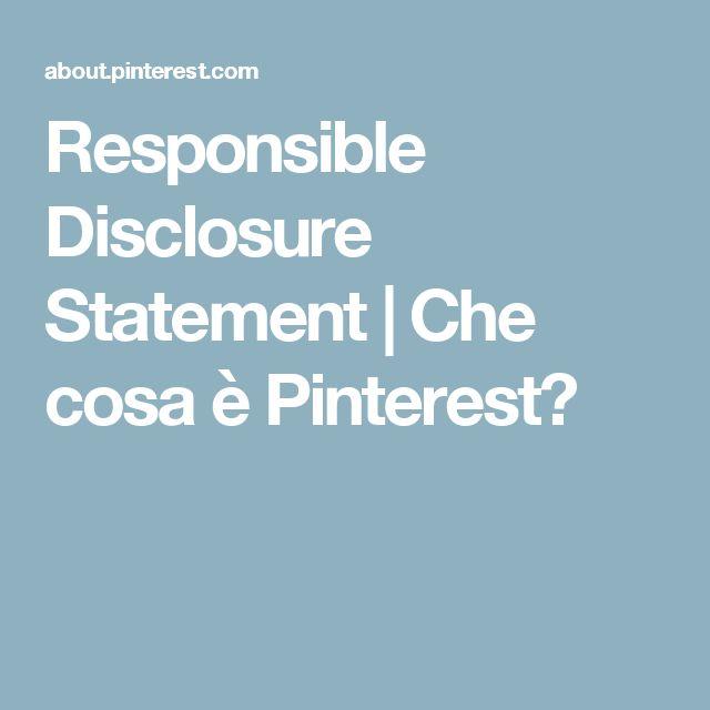 Responsible Disclosure Statement | Che cosa è Pinterest?