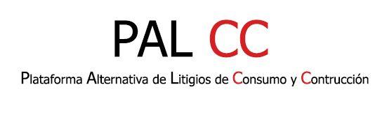 PAL CC  Plataforma Alternativa de Litigios de Consumo y Construcción
